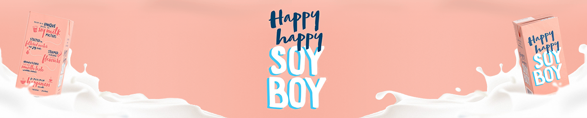 happy happy soy boy - soy milk